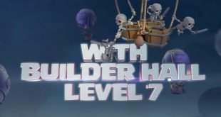 Clash of Clans Builder Hall 7 update brings the unexpected features